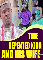 THE REPENTED KING AND HIS WIFE