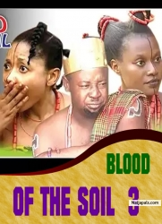BLOOD OF THE SOIL 3