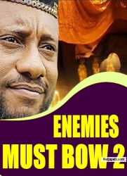 ENEMIES MUST BOW 2