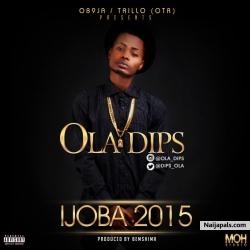 Ijoba 2015 by Ola Dips