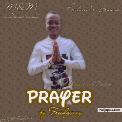 Prayer by Fresh Gizzy