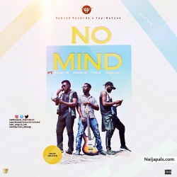 No mind by Deejay UK x ziko seed x Too prince x T-young
