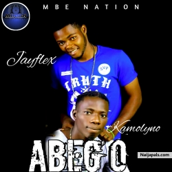 ABEG O_ft_kamolyno by Jayflex