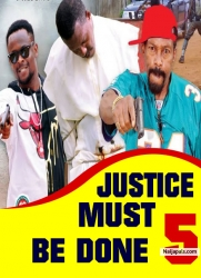 JUSTICE MUST BE DONE 5