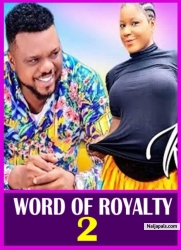 WORD OF ROYALTY 2