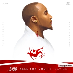 Fall for You by B-Red ft Davido