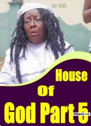 House Of God Part 5