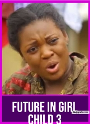 FUTURE IN GIRL CHILD 3