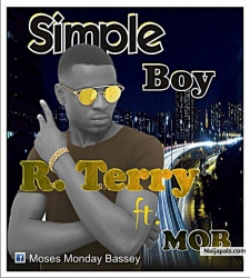 R Terry Ft M.O.B-Simple Boy by R Terry Ft M.O.B
