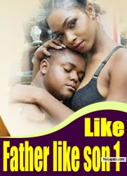 Like Father like son 1