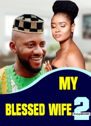 MY BLESSED WIFE 2
