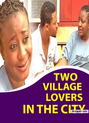 TWO VILLAGE LOVERS IN THE CITY