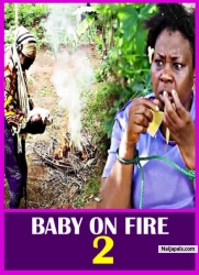 BABY ON FIRE 2
