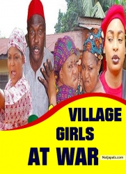 VILLAGE GIRLS AT WAR