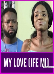 My Love (Ife Mi)