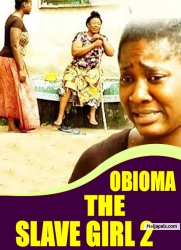 OBIOMA THE SLAVE GIRL 2