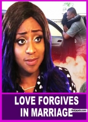 LOVE FORGIVES IN MARRIAGE