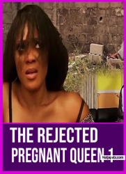 The Rejected Pregnant Queen 1