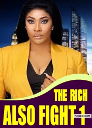 THE RICH ALSO FIGHT 1