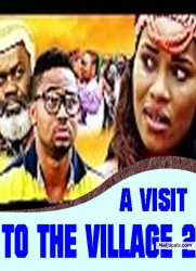 A VISIT TO THE VILLAGE 2