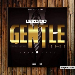 Gentle Man by Wiz dido