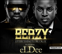 Everything Will Be Ok by Beazy ft. Eldee