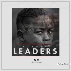 LEADERS by MATHEW