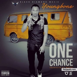 One Chance by Young Bone