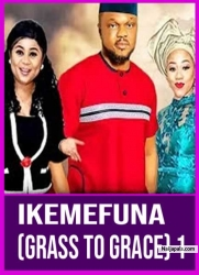 IKEMEFUNA (GRASS TO GRACE) 1