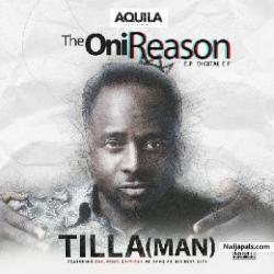 Oni Reason by Tilla (Man) ft. Davido