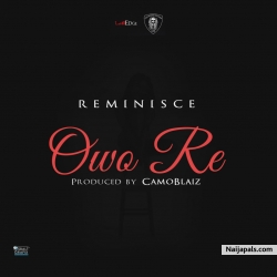 Owo Re by Reminisce