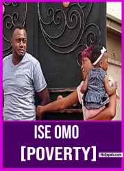 ISE OMO [POVERTY]