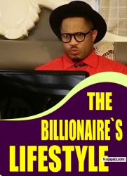 THE BILLIONAIRE`S LIFESTYLE