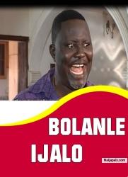 BOLANLE IJALO