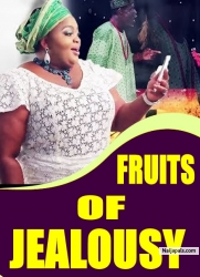 FRUITS OF JEALOUSY