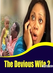 The Devious Wife 2
