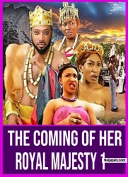 The Coming Of Her Royal Majesty 1