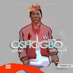 Oshogbo Weed by Prose