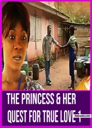 The Princess & Her Quest For True Love 1