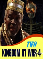 TWO KINGDOM AT WAR 4