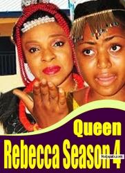 Queen Rebecca Season 4