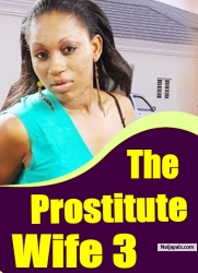 The Prostitute Wife 3