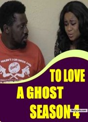 TO LOVE A GHOST SEASON 4