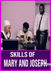 SKILLS OF MARY AND JOSEPH