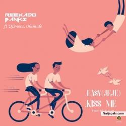 EasyWo! by DjSneez: Reekado Banks, Olamide (Badoo)