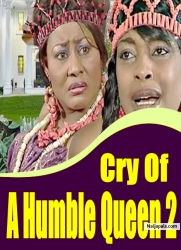 Cry Of A Humble Queen 2