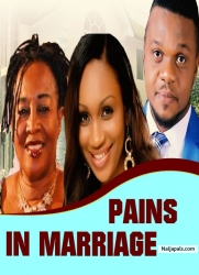 PAINS IN MARRIAGE