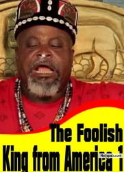 The Foolish King from America 1