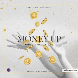 Money Up by Koko J Ft. Toby & Sinzu
