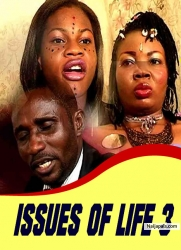 ISSUES OF LIFE 3